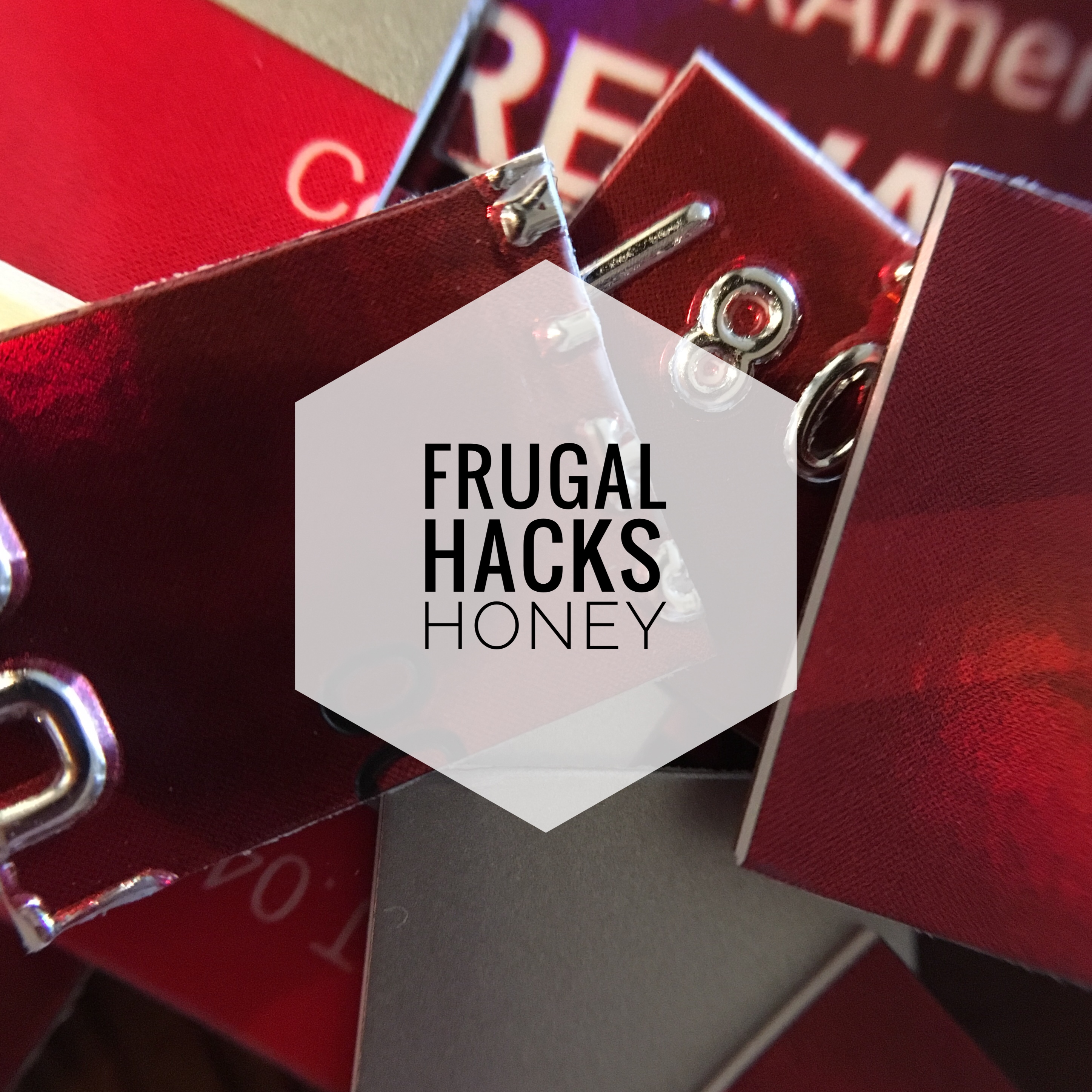 "a cut up credit card with the words ""frugal hacks honey"" overlaid"